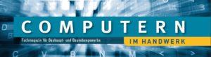 Fachmagazin Computern im Handwerk